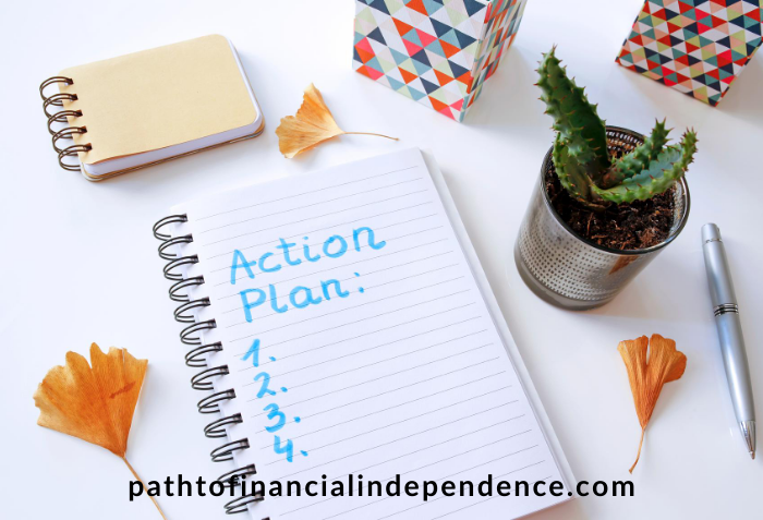 Always make a plan for financial independence