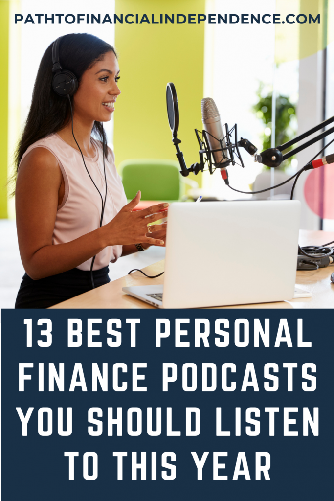 13 Best Personal Finance Podcasts You Should Listen To This Year