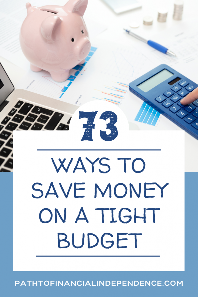 73 Ways to Save Money on a Tight Budget