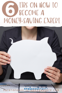 6 Tips On How To Become A Money Saving Expert